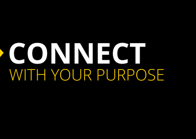 Connect with your Purpose
