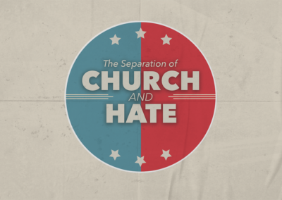 Separation of Church and Hate: Out of Focus