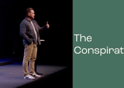 The Criminal, The Coward, The Conspirator: The Conspirator