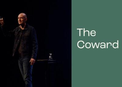 The Criminal, The Coward, The Conspirator: The Coward